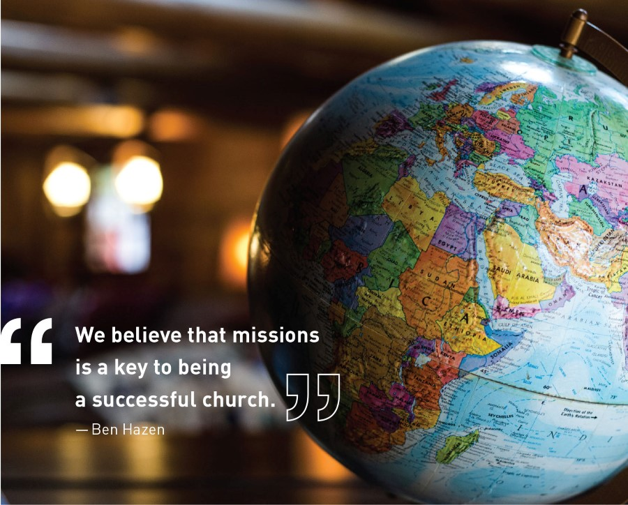 We believe that missions is a key to being a successful church.